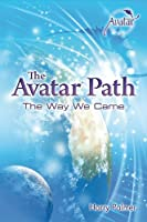 The Avatar Path: The Way We Came (English Edition)