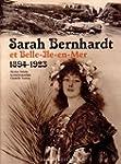 Sarah Bernhardt et Belle Ile en Mer 1...