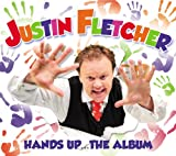Hands Up - The Album Justin Fletcher