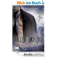Bullet Catcher: Adrien