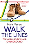 Walk the Lines: The London Undergroun...