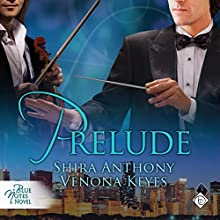 Prelude (       UNABRIDGED) by Shira Anthony, Venona Keyes Narrated by Peter B. Brooke