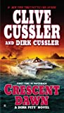 Crescent Dawn (Dirk Pitt Adventure Book 21)