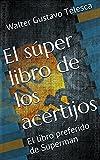 El s�per libro de los acertijos: El libro preferido de Superman