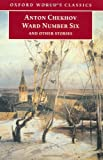 Ward Number Six and Other Stories (Oxford World's Classics) (0192837338) by Chekhov, Anton