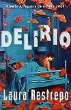 Delirio (Narrativa (Punto de Lectura)) (Spanish Edition)