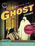The Big Book of Ghost Stories (Vintage Crime/Black Lizard Original)
