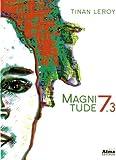 echange, troc Tinan Leroy - Magnitude 7.3