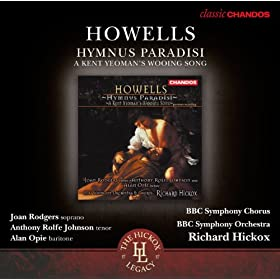 Howells: Hymnus Paradisi - A Kent Yeoman's Wooing Song