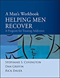 img - for A Man's Workbook: A Program for Treating Addiction book / textbook / text book