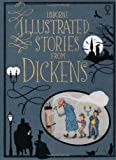 Illustrated Stories from Dickens (Usborne Illustrated Story Collections)