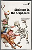 Skeleton in the Cupboard (Roosters) (0340430273) by Deary, Terry