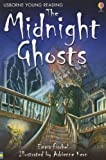 Midnight Ghosts (Young Reading Series) (0794509304) by Fischel, Emma
