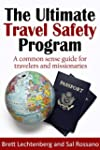 The Ultimate Travel Safety Program: A...