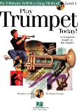 Play Trumpet Today! Beginner s Pack: Book CD DVD Pack (Play Today Instructional Series)