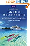 The Islands of the South Pacific: Tah...