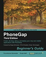 PhoneGap 3 Beginner's Guide, 3rd Edition