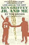 img - for Ken Griffey Jr and Me book / textbook / text book