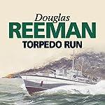 Torpedo Run   Douglas Reeman