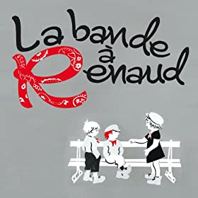 La Bande A Renaud [+digital booklet]