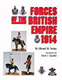 Forces of the British Empire, 1914 (0918339189) by Nevins, Edward M.