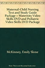 Maternal Child Nursing by Emily Slone McKinney MSN RN C