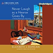 Never Laugh as a Hearse Goes By: A Penny Brannigan Mystery | Elizabeth J. Duncan