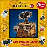 echange, troc Disney Pixar - Wall-E : Mon premier livre puzzle