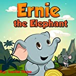 Ernie the Elephant | Leela Hope