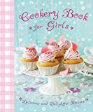 Cookery book for girls (Kids Cookbook)