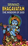 img - for Srimad Bhagavatam: The Wisdom of God book / textbook / text book