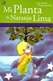 Mi Planta De Naranja Lima/ My Orange Lemon Plant (Spanish Edition)