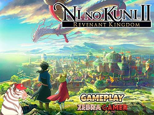 Clip: Ni no Kuni II: The Revenant Kingdom Gameplay - Zebra Gamer - Season 1