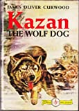 img - for Kazan the Wolf Dog book / textbook / text book