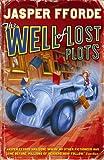 The Well of Lost Plots (0340830611) by Fforde, Jasper