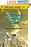 Norman Conquest 2066 (Prologue Science Fiction)