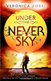 Veronica Rossi Under The Never Sky: Number 1 in series