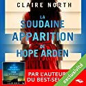 La soudaine apparition de Hope Arden Audiobook by Claire North Narrated by Manon Jomain