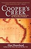 Image of Cooper's Creek: Tragedy and Adventure in the Australian Outback