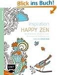 Inspiration Happy Zen (Ausmalbuch f�r...