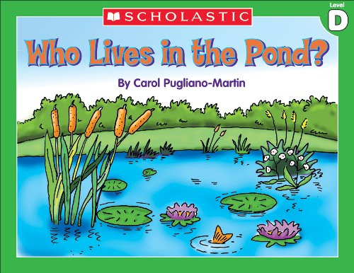 Liza Charlesworth - Little Leveled Readers: Level D - Who Lives In A Pond?: Just the Right Level to Help Young Readers Soar!