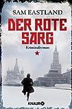 Der rote Sarg: Kriminalroman (Knaur TB)