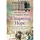 Whispering Hope: The Heart-Breaking True Story of the...