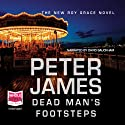 Dead Man's Footsteps (       UNABRIDGED) by Peter James Narrated by David Bauckham