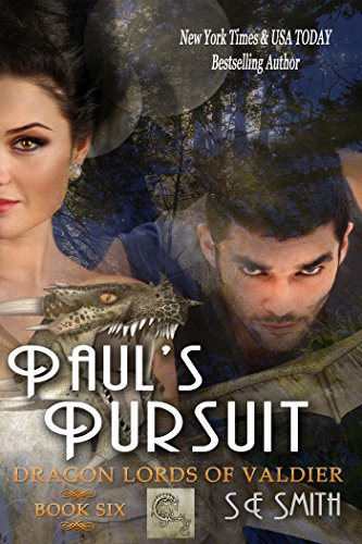 S. E. Smith - Paul's Pursuit: Dragon Lords of Valdier: Book 6 (A Dragonlings' Haunted Halloween)