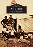 img - for Monroe: The Early Years (MI) (Images of America) book / textbook / text book