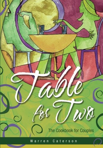 Table For Two - The Cookbook For Couples