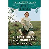 Little House in the Highlands ~ Melissa Wiley