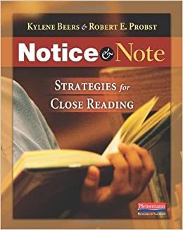 http://www.amazon.com/Notice-Note-Strategies-Close-Reading/dp/032504693X