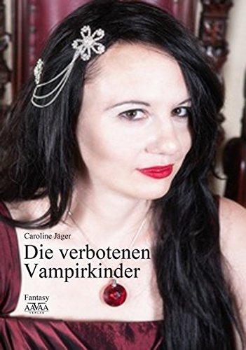 Die verbotenen Vampirkinder